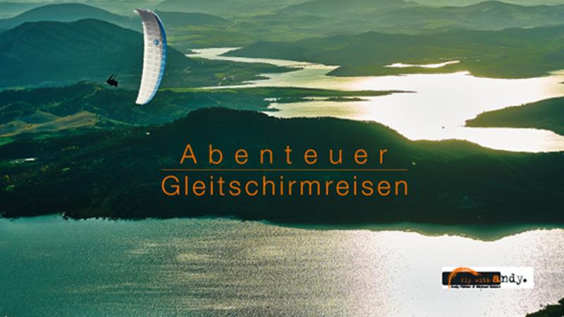 Abenteur Gleitschirmreisen Flywithandy